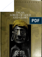 Incas - Lords of Gold and Glory (History Arts eBook)