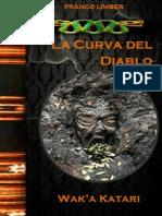 Curva del Diablo...Wak'a Katari