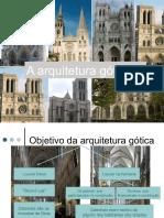 A Arquitetura Gótica.