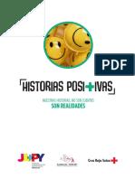 """""""Historias Positivas"""" Nuestras Historias No Son Cuentos, Son Realidades."""