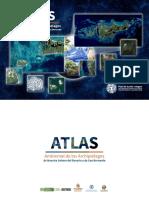 Atlas Ambiental de Los Archipielagos de Nuestra Senora Del Rosario y de San Bernardo