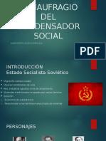 El Naufragio Del Condensador Social