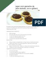 Tortinhas Vegan Com Ganache de Chocolate