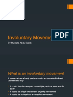 Involuntary Movement