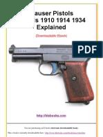 Mauser Pistol Model 1910 - 1914 - 1934 Explained