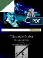 Telescópio Greika 90060M