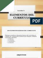 Lección 3 Elementos del Currículo.pptx
