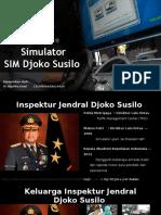 Presentasi Kasus Korupsi Pengadaan Alat Simulator SIM Indonesia - Djoko Susilo