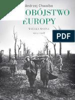 Samobojstwo Europy. Wielka wojn - Andrzej Chwalba.pdf