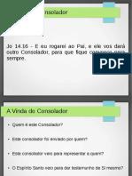 01 - A Vinda Do Consolador