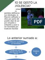 CÓMO SE GESTÓ LA VIOLENCIA.pptx