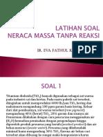 Neraca Massa Tanpa Rx (Soal)