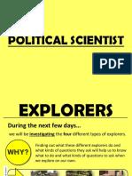 Explorers - Political Scientist