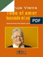 Maruja Vieira, Todo El Amor Buscando Mi Corazón