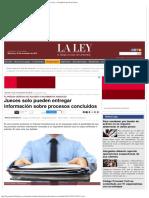 Jueces Solo Pueden Entregar Información Sobre Procesos Concluidos — fuente:LA LEY