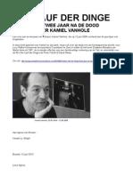Der Lauf Der Dinge. 2 Jaar Na de Dood Van Kamiel Vanhole