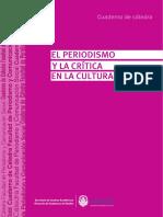 El Periodísmo y La Crítica Cultural