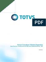 Parecer Consultoria Tributaria Segmentos - TICMSP - Nota Fiscal de Transferencia de ICMS Entre Estabelecimentos - MG
