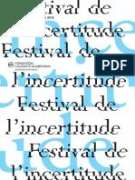 Le Festival de l'Incertitude