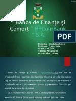 """prezentare Banca de Finante si Comert """"FinComBank"""""""
