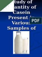 194529940 Study of Quantity of Casein Present in Various Sample of Milk