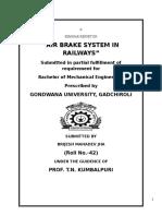 Indian Railways Breaking System