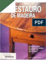 O Restauro Da Madeira