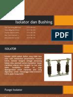 Isolator Dan Bushing Kelompok 7 Revisi Fix