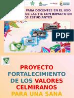 Proyecto Fortaleciendo Los Valores Celmiranos