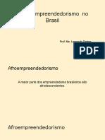 O Afroempreendedorismo No Brasil......