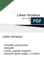 Liken Striatus