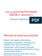 Manufacturing Processes (ME361)-Lecture 5 and 6