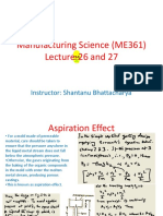 Manufacturing Processes (ME361) Lecture 25 and 27