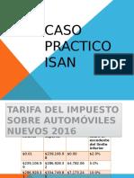 Caso Practico Isan y Calculo 2016
