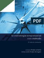 La Estrategia Empresarial Con Metodo - Antonio Freije Uriarte - 3ra Edición - 1- 19 Paginas
