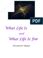 What Life is... June24-05 (May11-06)
