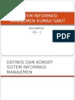 FG 2 (Presentasi) - Sistem Informasi Manajemen Yang Dibutuhkan RS (Revisi 4)