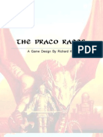 The Draco Races