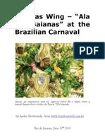 Baianas Wing Brazil Carnival