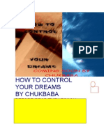 HOW TO CONTROL YOUR DREAMS by chukbaba part1