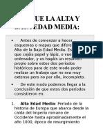 QUÉ FUE LA ALTA Y BAJA EDAD MEDIA.docx