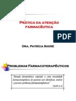 Prática Da Atenção Farmacêutica - Assistência Farmacêutica - Patrícia Sodré Araújo - UNIME
