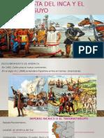 La Conquista Del Inca y El Tahuantinsuyo