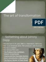The Art of Tranform