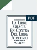 La Libre Gracia en Contra Del Libre Albedrio