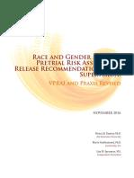 Race and Gender Neutral Pretrial Risk Assessment November 2016