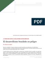Marcelo Falak. El Desarrollismo Brasileño en Peligro. El Dipló. Edición Nro 202. Abril de 2016