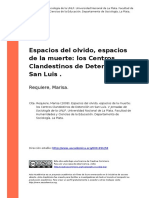 Requiere, Marisa (2008). Espacios Del Olvido, Espacios de La Muerte Los Centros Clandestinos de Detencion en San Luis