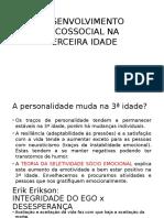 DESENVOLVIMENTO PSICOSSOCIAL NA terceira idade - sem vídeo.pptx