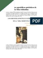 Los Orígenes Apostólicos-patristicos de La Misa Tridentina
